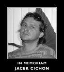 In memoriam Jacek Cichon